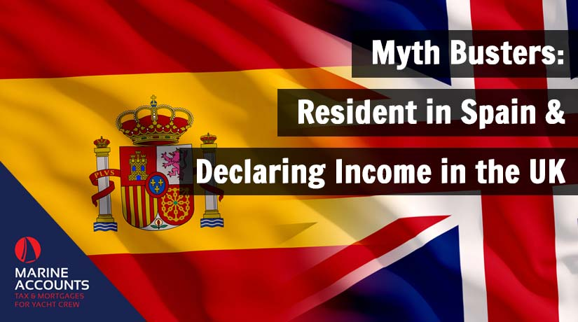 Myth Busters: Resident in Spain & Declaring your income in the UK