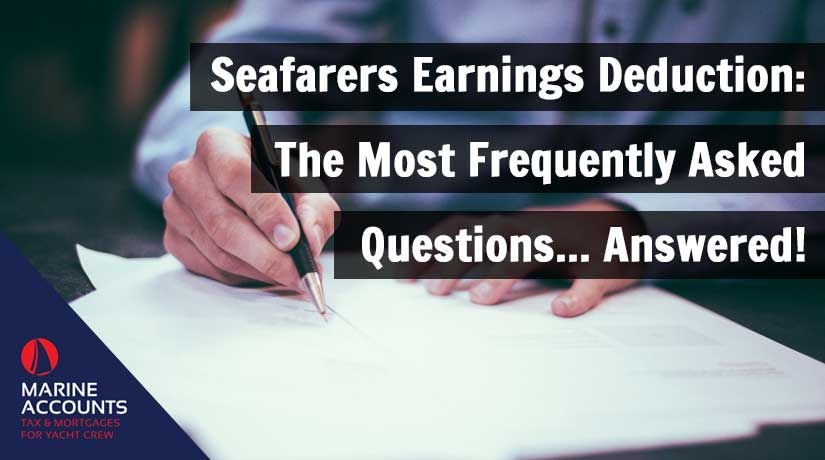 Seafarers Earnings Deduction: The Most Frequently Asked Questions - Answered!