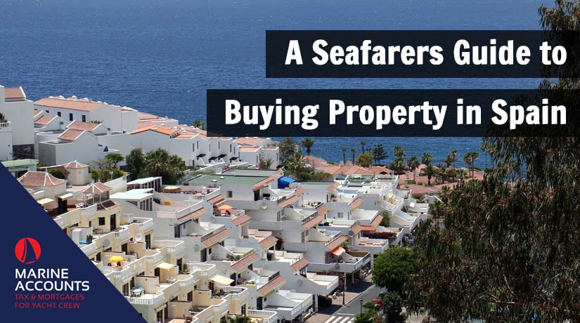 A Seafarers Guide to Buying Property in Spain