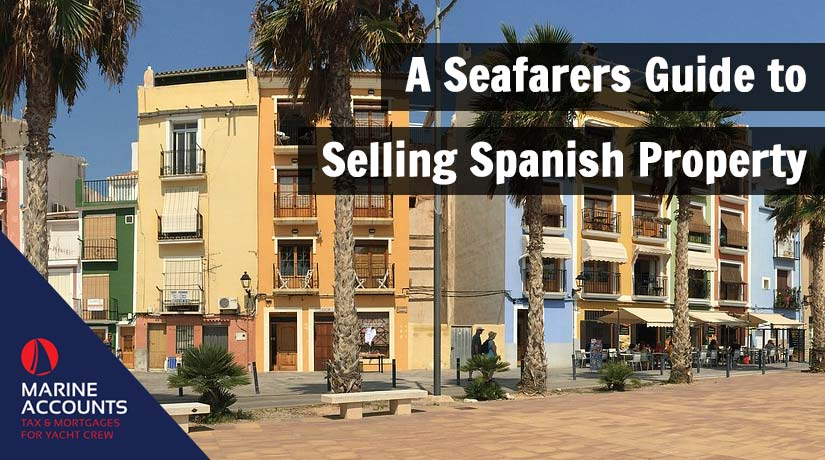 A Seafarers Guide to Selling Spanish Property