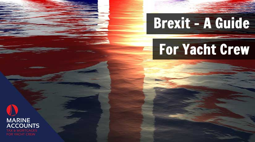 Brexit - A Guide for Yacht Crew